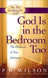 God Is in the Bed...