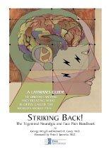 Striking Back : The Trigeminal Neuralgia and Face Pain Handbook