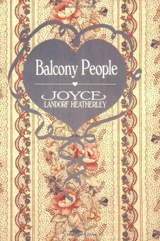 Balcony People by Joyce Landorf Heatherley