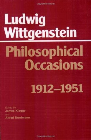 Philosophical Occasions by Ludwig Wittgenstein