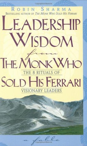 Image result for Leadership Wisdom from the Monk Who Sold His Ferrari