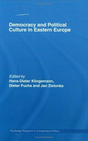 Democracy & Political Culture in Eastern Europe