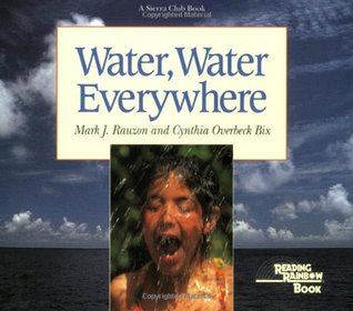 Water, Water Everywhere by Cynthia Overbeck Bix