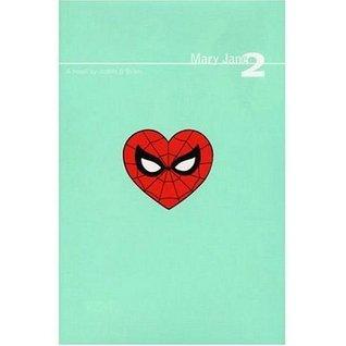 Mary Jane 2 (Spider-Man) (Bk. 2)