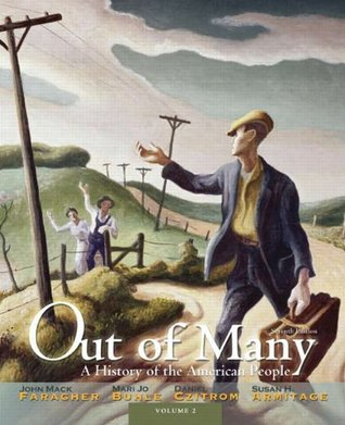 Out of Many A History of the American People Volume 2 (7th Edition)