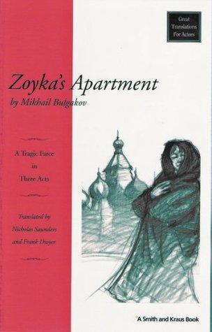 Zoyka's Apartment: A Tragic Farce in Three Acts