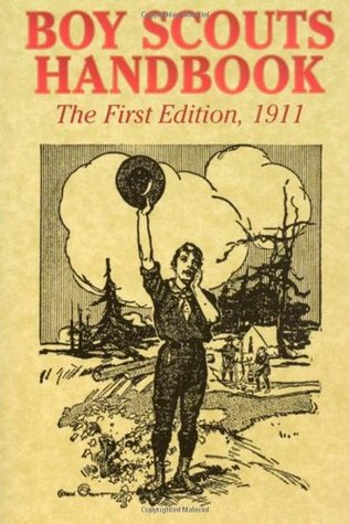 Ebook Boy Scouts Handbook (The First Edition), 1911 by Boy Scouts of America DOC!