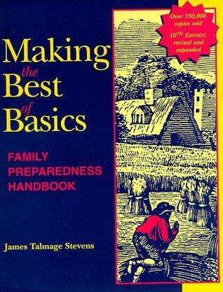 Making the Best of Basics: Family Preparedness Handbook