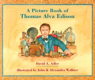 A Picture Book of Thomas Alva Edison (Picture Book Biography)(Picture Book Biography)