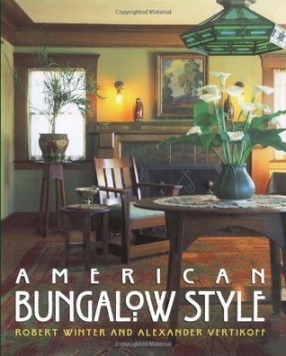 American Bungalow Style By Robert Winter
