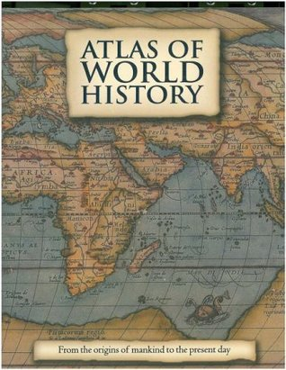 Atlas of world history by kate santon atlas of world history gumiabroncs Gallery