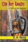 The Boy Knight by G.A. Henty