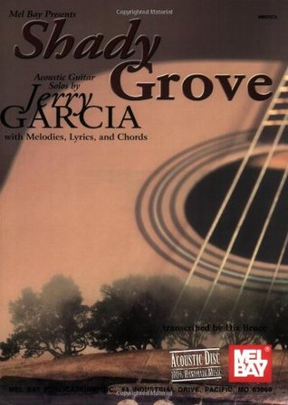 Shady Grove Acoustic Guitar Solos By Jerry Garcia