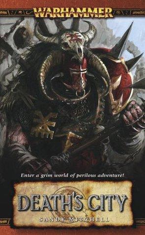 Death's City (Warhammer) by Sandy Mitchell