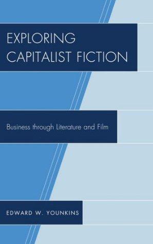 exploring-capitalist-fiction-business-through-literature-and-film
