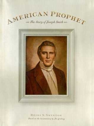 American Prophet: Story of Joseph Smith