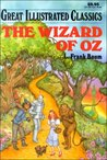The Wizard of Oz by Deidre S. Laiken