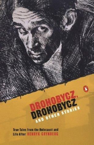 Drohobycz, Drohobycz and Other Stories