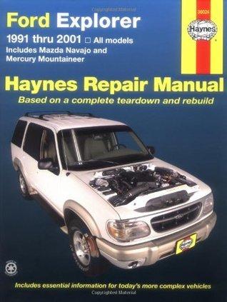 Ford Explorer 91-2001, incl Mazda Navajo/Mercury Mountaineer (Haynes Automotive Repair Manual Series)