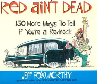 Red Ain't Dead by Jeff Foxworthy