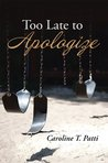 Too Late to Apologize(Nettie, #2)