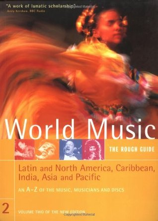 World Music: The Rough Guide, Volume 2; Latin & North America, Caribbean, India, Asia and Pacific
