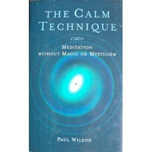 the-calm-technique-meditation-without-magic-or-mysticism