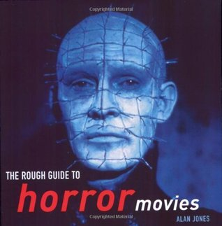 The Rough Guide to Horror Movies 1 by Alan  Jones