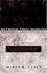 Between Two Worlds by Miriam Tlali