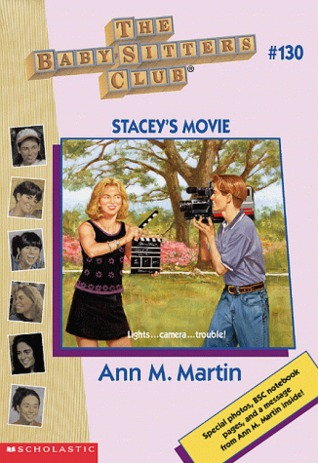 Stacey's Movie (The Baby-Sitters Club, #130)