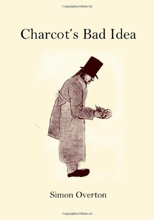 Charcot's Bad Idea