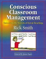 Conscious Classroom Management by Rick     Smith