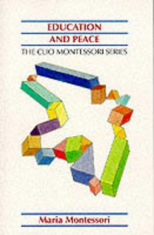 Education And Peace (Clio Montessori)