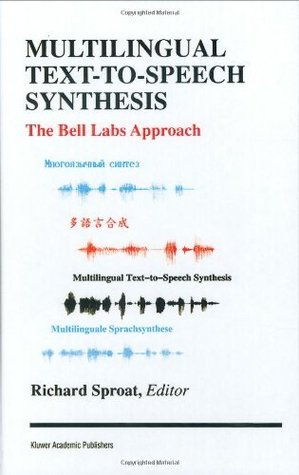Multilingual Text-to-Speech Synthesis: The Bell Labs Approach