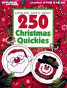 Leisure Arts' Best 250 Christmas Quickies by Leisure Arts Inc.