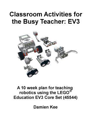 Classroom Activities for the Busy Teacher:  EV3