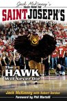 Tales from the St. Joseph's Hardwood: The Hawk Will Never Die