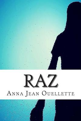 Ebook Raz by Anna Jean Ouellette DOC!