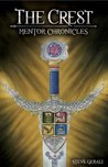 The Crest: Mentor Chronicles