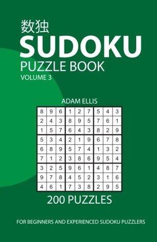 Sudoku Puzzle Book Volume 3: 200 Puzzles
