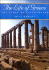 The Life of Greece (The Story of Civilization, #2)