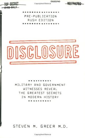 Disclosure: Military & Government Witnesses Reveal the Greatest Secrets in Modern History
