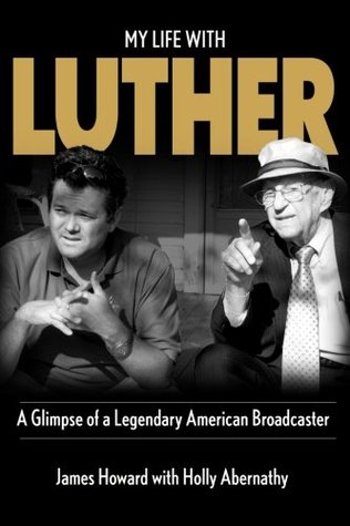 My Life with Luther: A Glimpse of a Legendary American Broadcaster