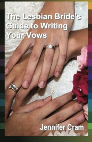 The Lesbian Bride's Guide to Writing Your Vows