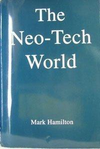 The Neo-Tech World