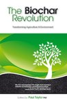 The Biochar Revolution: Transforming Agriculture & Environment