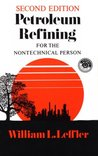 Petroleum Refining for Nontechnical Language