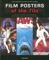 Film Posters of the 70s: The Essential Movies of the Decade