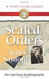Sealed Orders: The Autobiography of a Christian Mystic