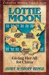 Lottie Moon by Janet Benge